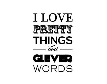 I Adore Pretty Things And Witty Words Textos originales e in...