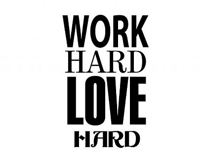 Vinilo Decorativo Work Hard Love Hard 02688