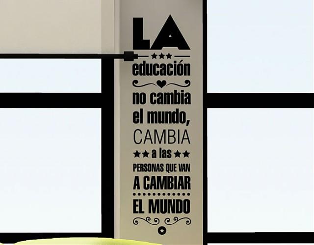 Vinilos frases para habitaciones la educaci n no cambia - Frases para paredes habitaciones ...