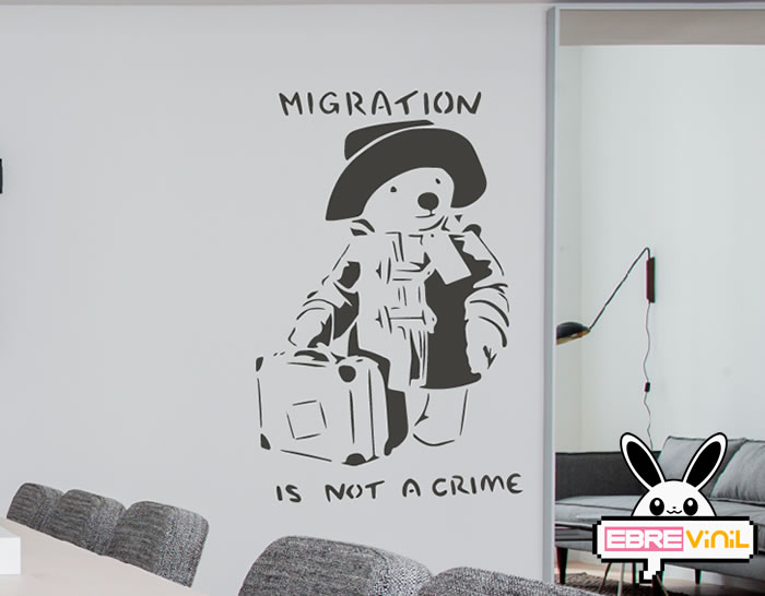 MIGRATION IS NOT A CRIME  - Vinilo decorativo de pared de Banksy