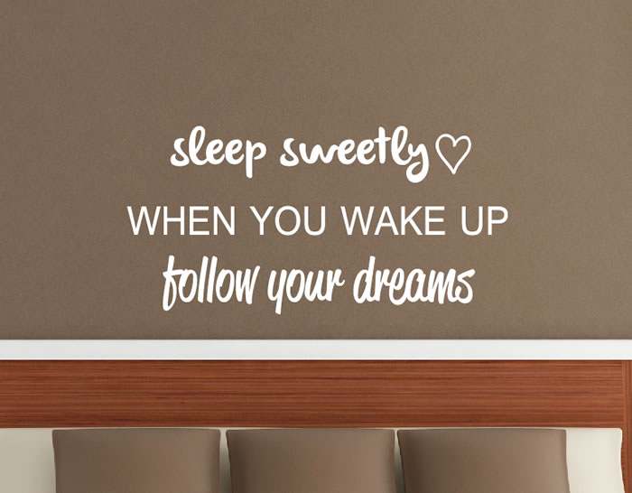 Vinilo en ingl s sleep sweetly when you wake up follow - Cabeceros de cama con fotos ...